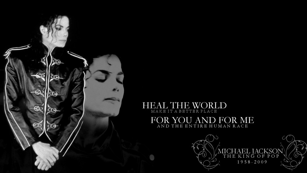 Heal the World - RIP Michael Jackson
