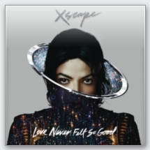 Xscape - Michael Jackson / Love Never Felt So Good