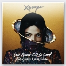 Xscape - Michael Jackson / Love Never Felt So Good (feat. Justin Timberlake)